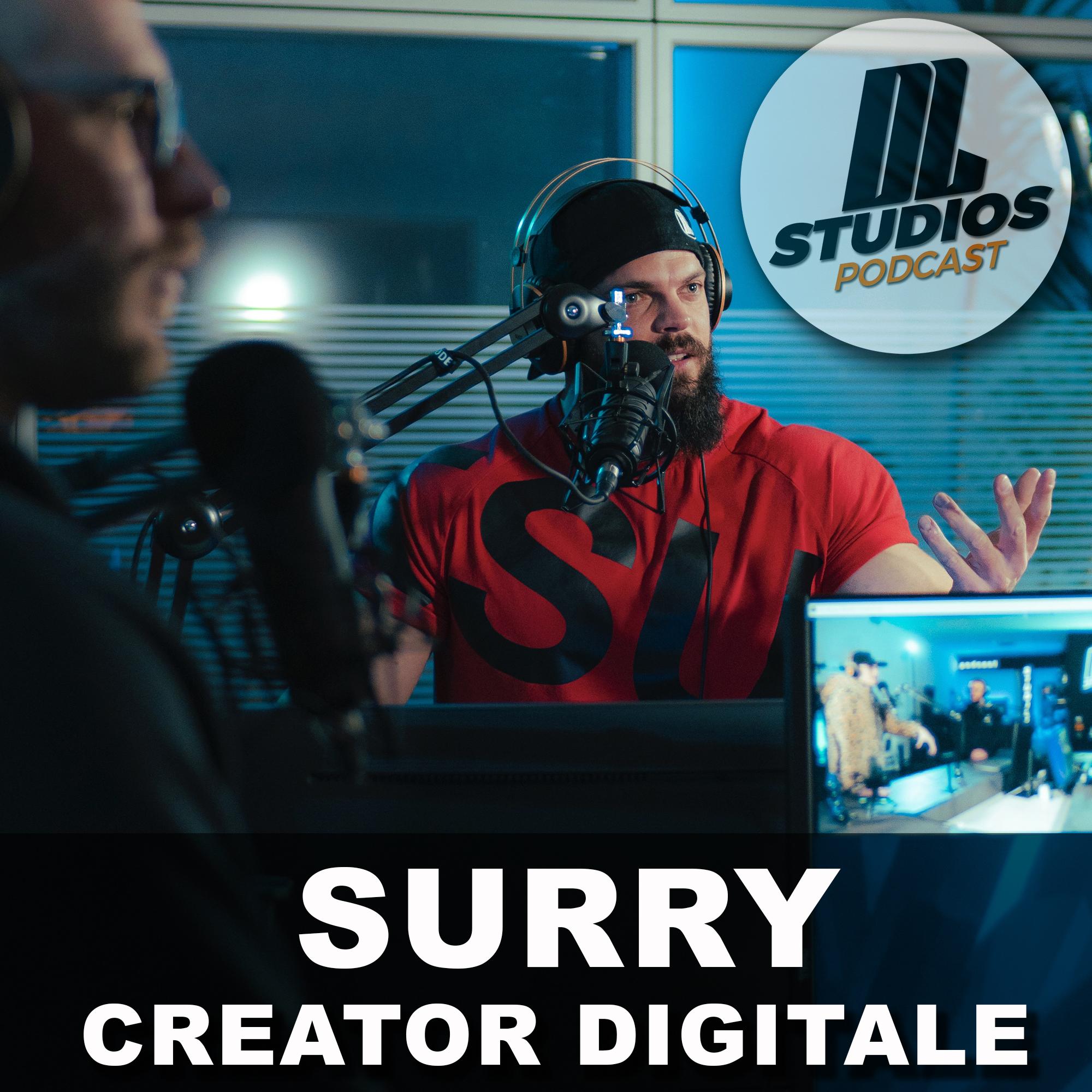 Surry la vita di un creator digitale